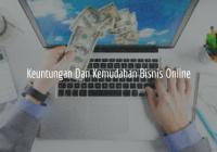 Keuntungan Dan Kemudahan Dari Bisnis Online